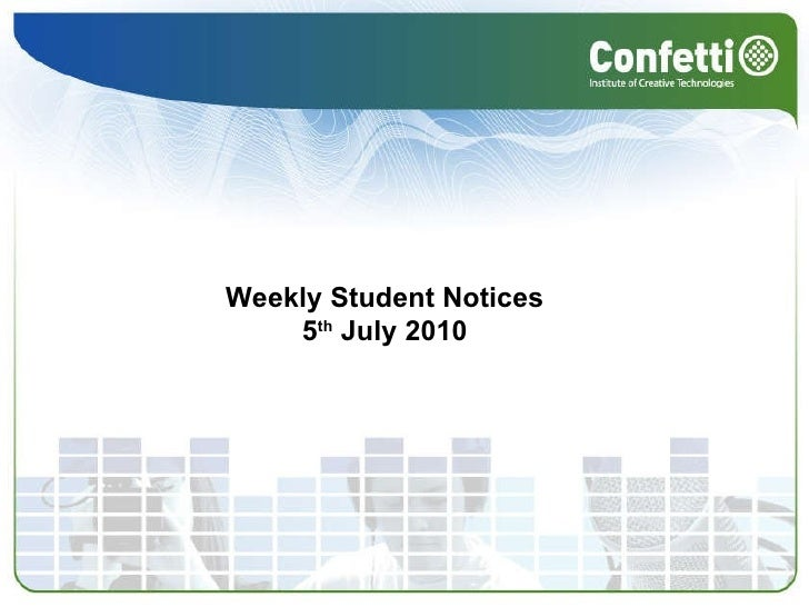 Weekly Student Notices  5 th  July 2010