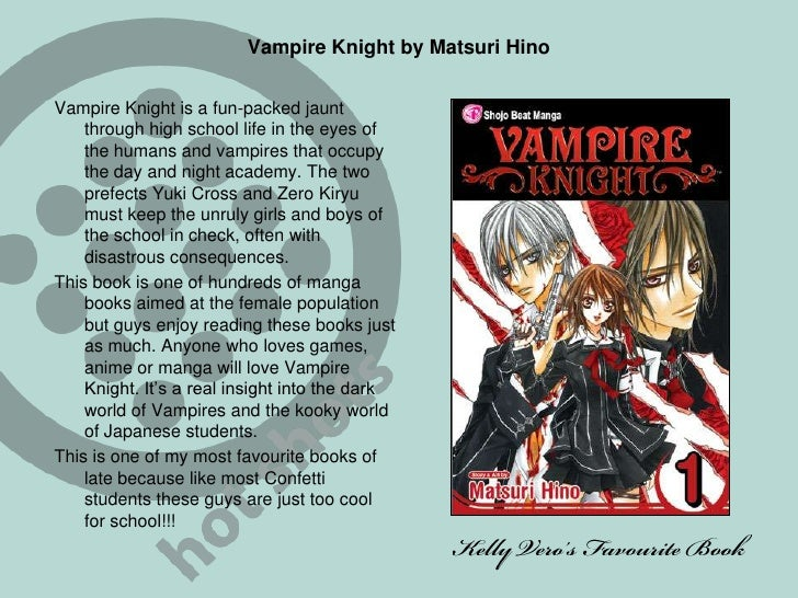 Vampire Knight by Matsuri Hino<br />Vampire Knight is a fun-packed jaunt through high school life in the eyes of the human...