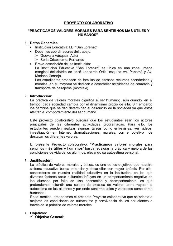 """PROYECTO COLABORATIVO   """"PRACTICAMOS VALORES MORALES PARA SENTIRNOS MÁS ÚTILES Y                        HUMANOS""""  1. Datos..."""
