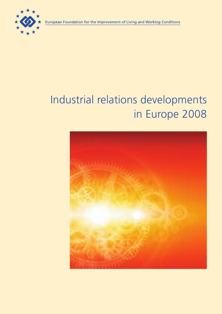 Industrial relations developments in Europe 2008