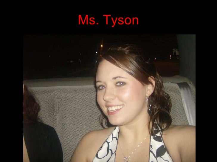 Pictures of Ms Tyson