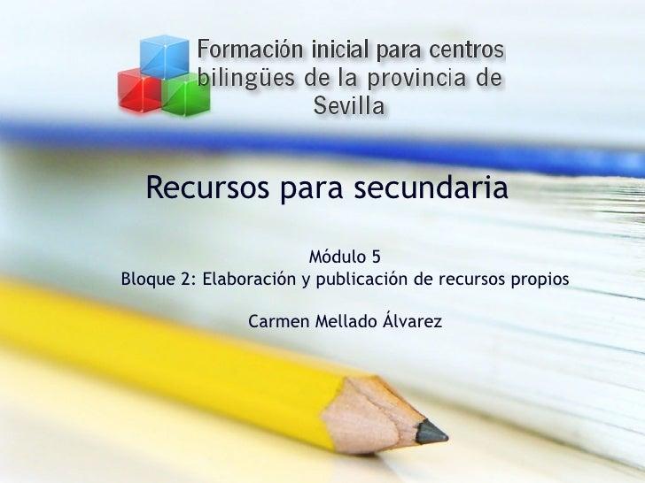 Bloque 2: Elaboración y publicación de recursos propios