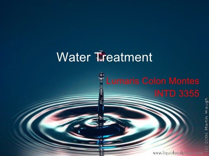 Water Treatment Lumaris Colon Montes INTD 3355