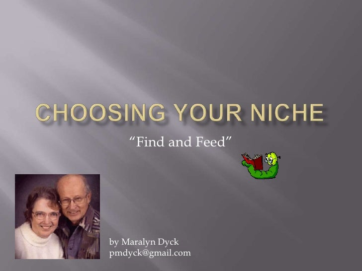 """Find and Feed""     by Maralyn Dyck pmdyck@gmail.com"