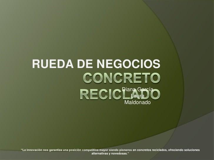 RUEDA DE NEGOCIOS                                                                     Diana García                        ...