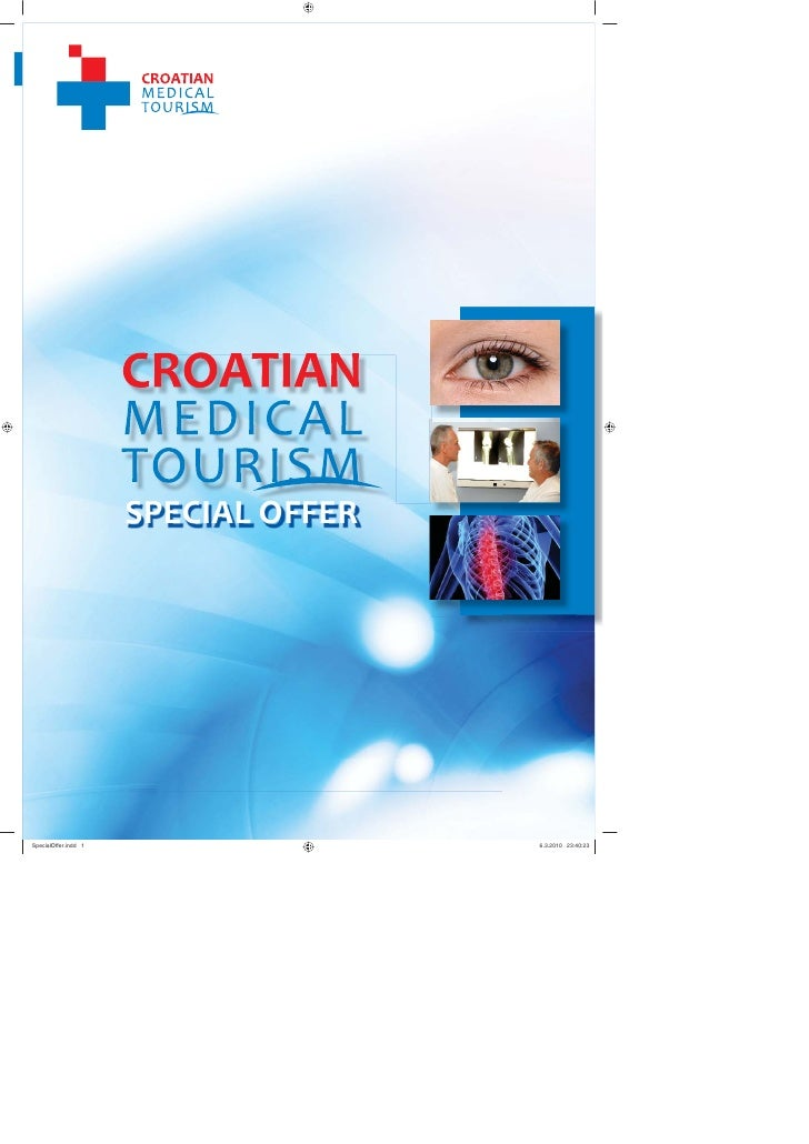 1                                    CROATIAN MEDICAL TOURISM                                   Medical tourism in Croa a ...