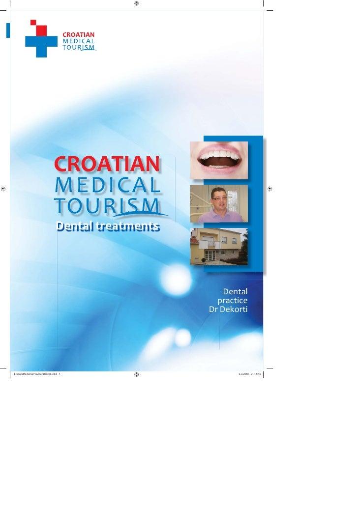 Medical tourism in Croatia - Dental practice Dr Dekorti