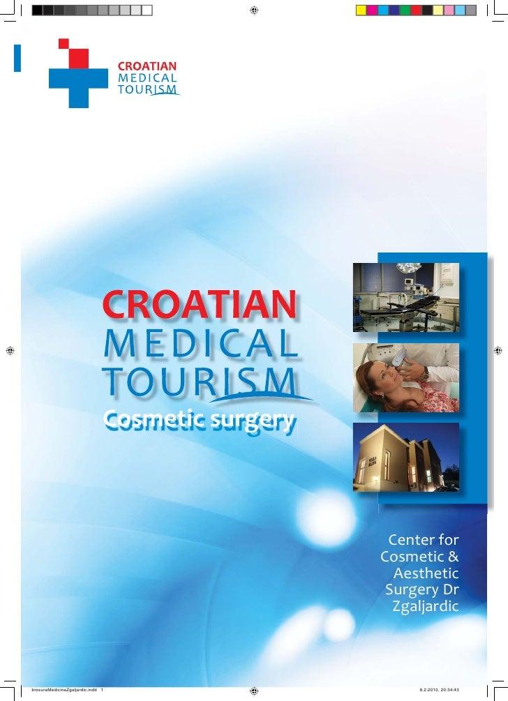 Medical tourism in Croatia - Cosmetic surgery clinic Dr Zgaljardic