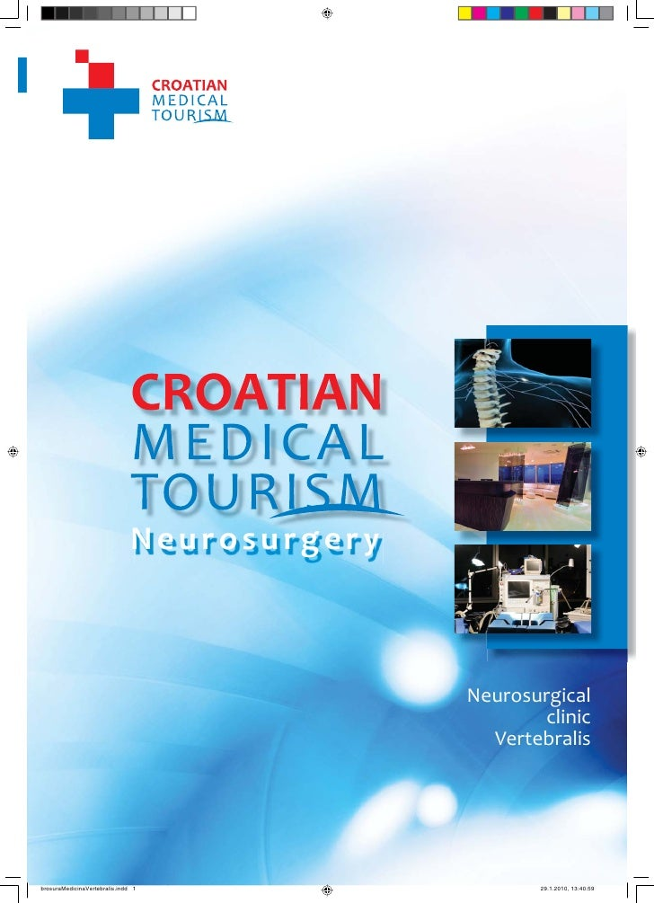 1                                    CROATIAN MEDICAL TOURISM                                                   Neurosurge...