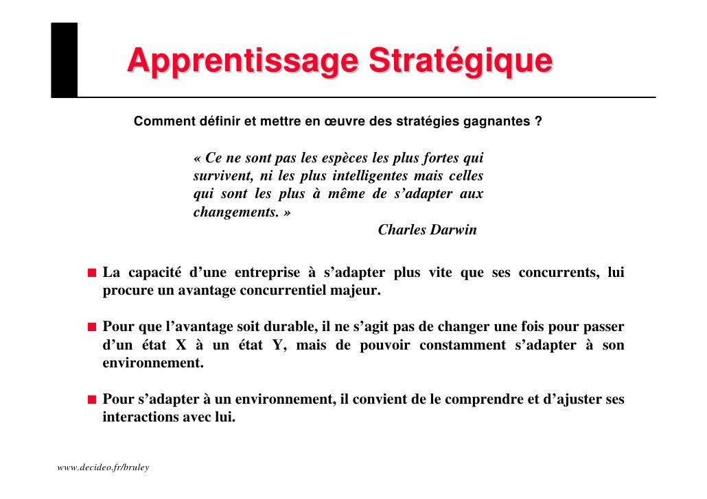 Apprentissage Stratégique                  Comment définir et mettre en œuvre des stratégies gagnantes ?                  ...