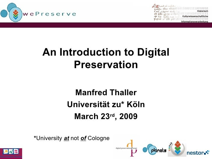 An Introduction to Digital Preservation