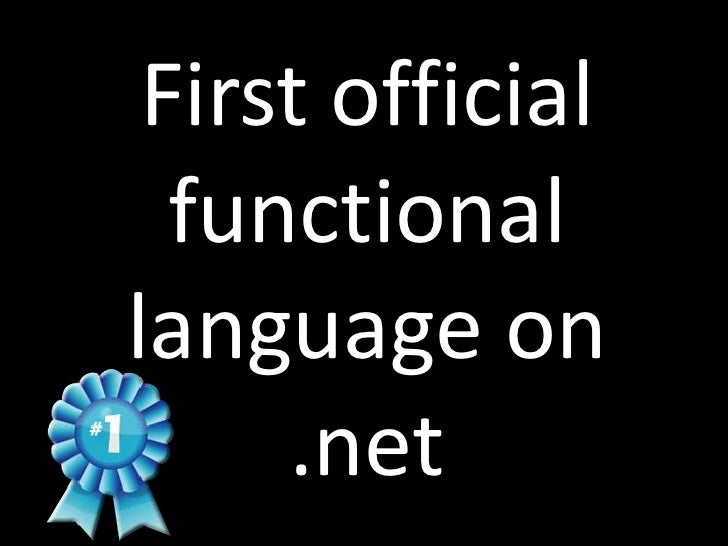 First official   functional language on      .net