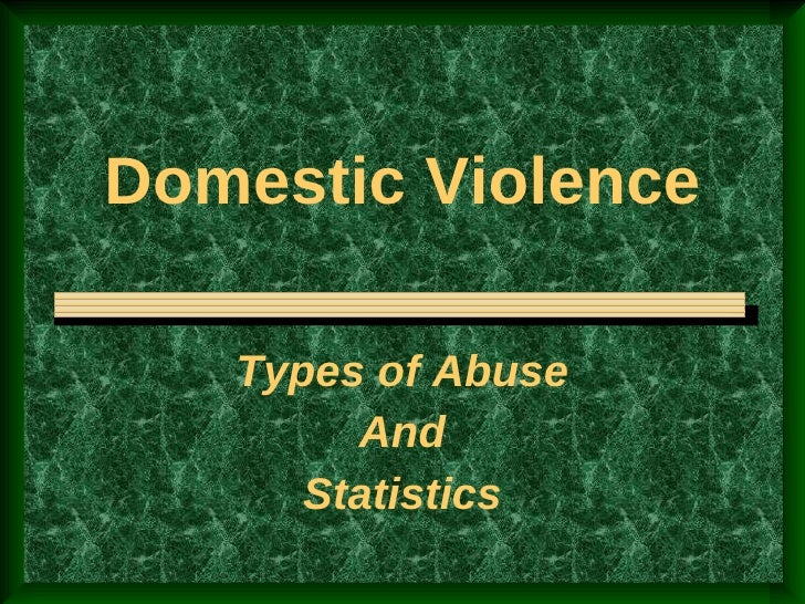 Domestic Violence Types of Abuse And Statistics