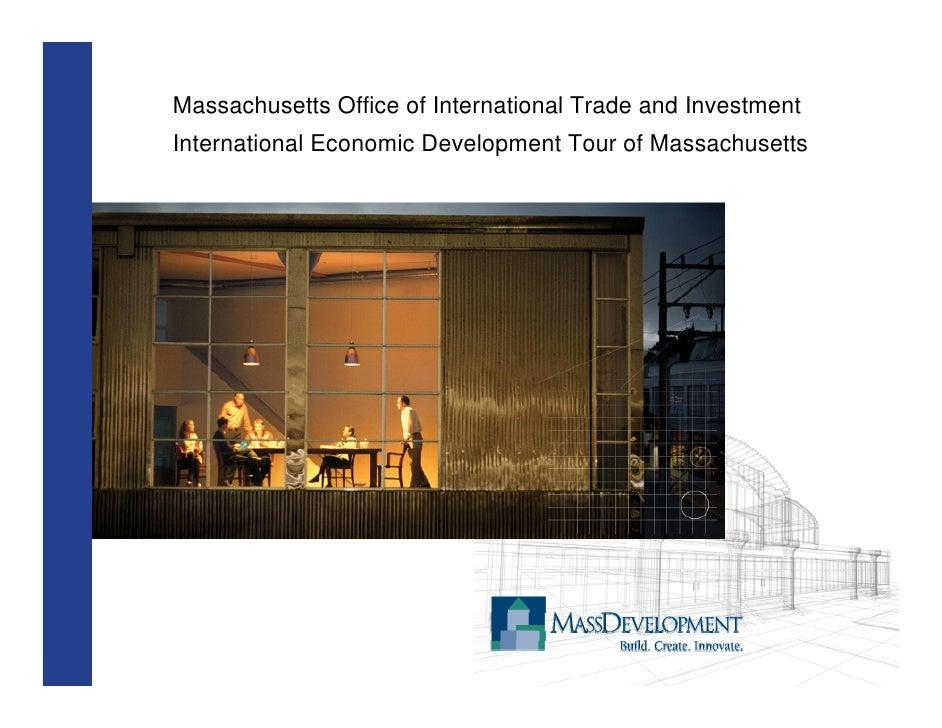 Massachusetts Office of International Trade and Investment International Economic Development Tour of Massachusetts