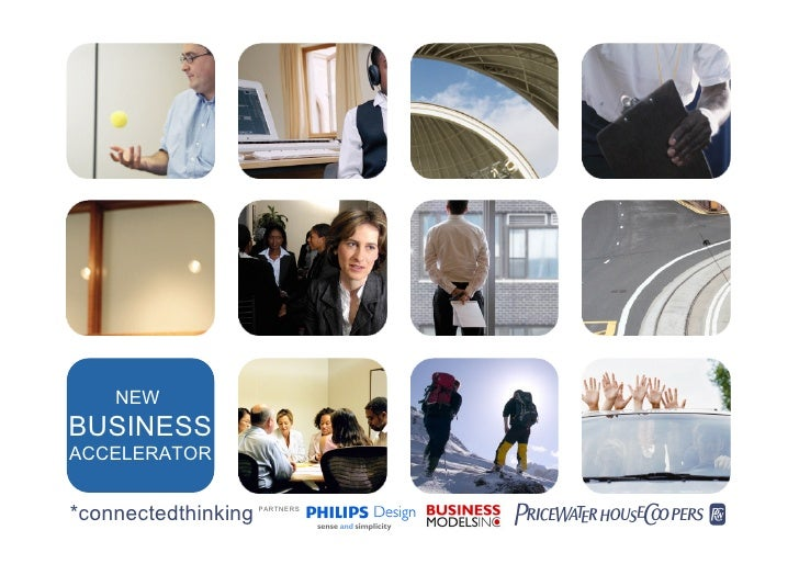 NEW BUSINESS ACCELERATOR   *connectedthinking   PARTNERS                                 