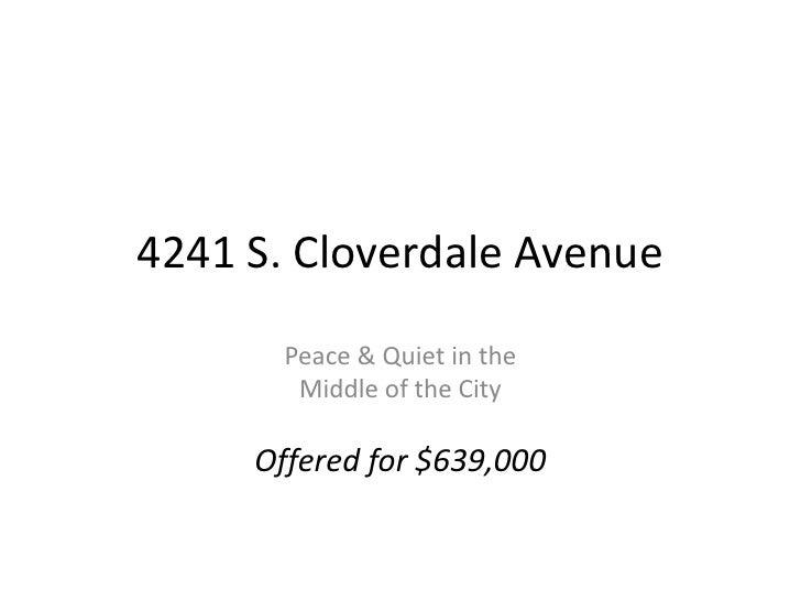 4241 S. Cloverdale Ave