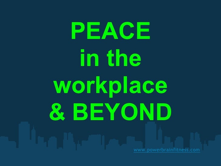Peace in the Workplace & Beyond