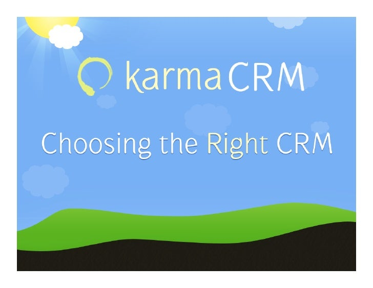 Maximizing your Sales Process by Choosing the Right CRM, John Paul Narowski, April 2010