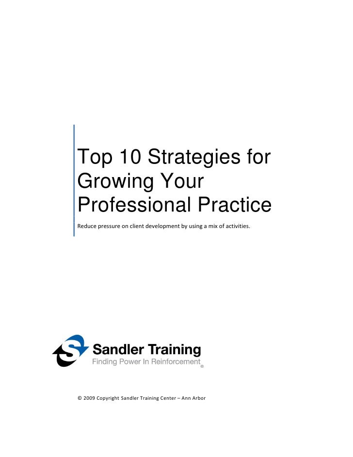 Top 10 Strategies For Growing Your Professional Practice, For La2 M, June 2010