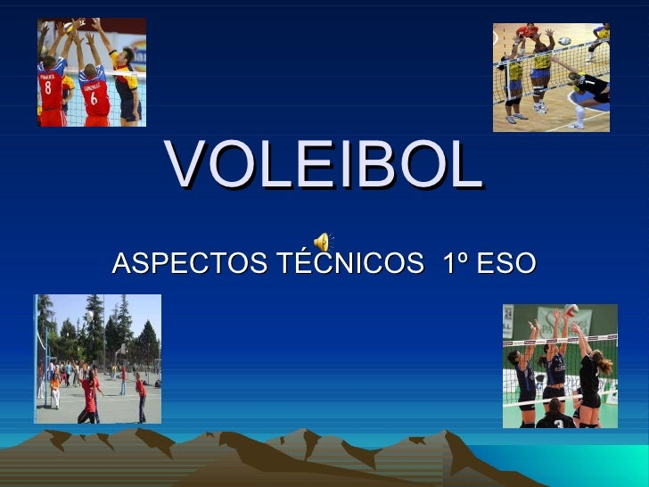 VOLEIBOL ASPECTOS TÉCNICOS  1º ESO