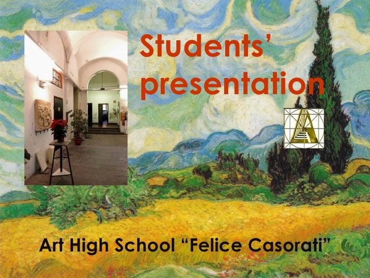 "Art High School ""Felice Casorati"": students presentation"