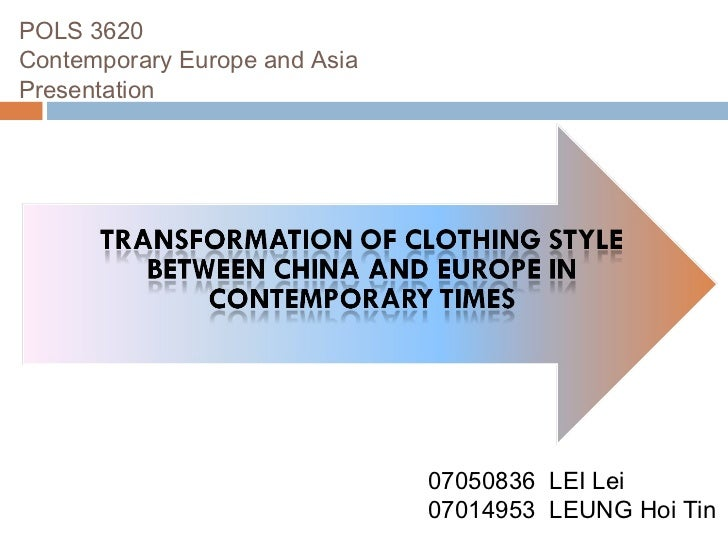 POLS 3620-Transformation of clothing style between China and Europe in contemporary times(contemporary europe and asia/hkbu/pols 3620)