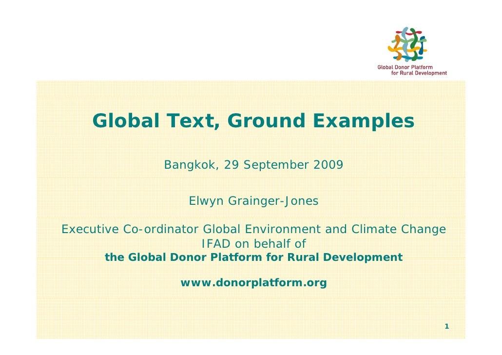 Global Text, Ground Examples                 Bangkok, 29 September 2009                      Elwyn Grainger-Jones  Executi...