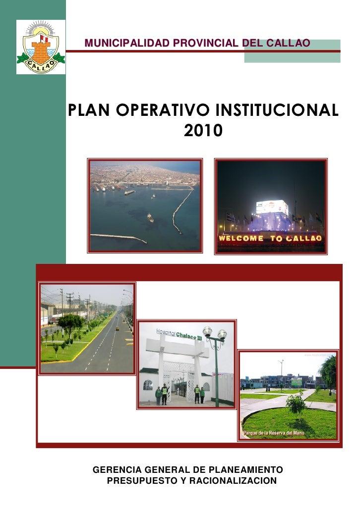 MUNICIPALIDAD PROVINCIAL DEL CALLAO     PLAN OPERATIVO INSTITUCIONAL             2010       GERENCIA GENERAL DE PLANEAMIEN...