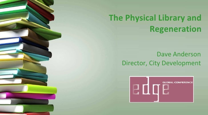 The Physical Library and Regeneration