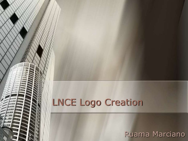 LNCE Logo Creation<br />Ruama Marciano<br />