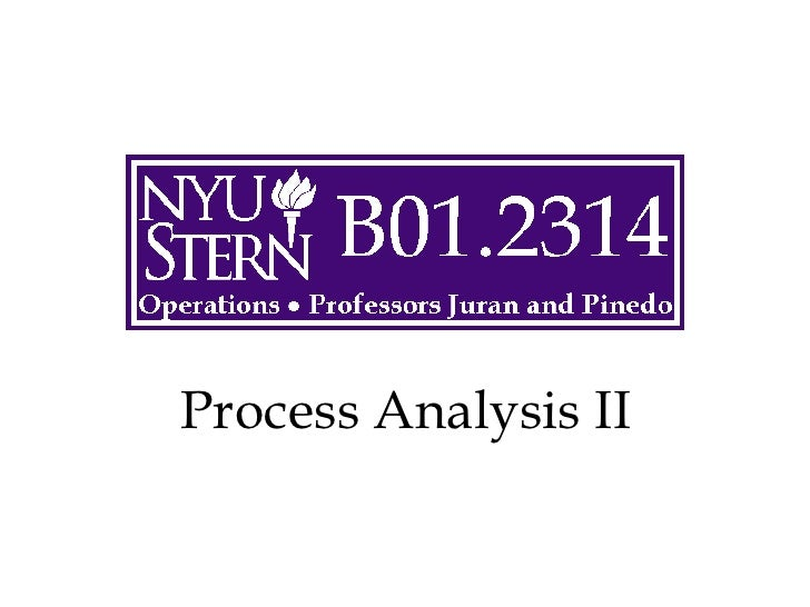 Process Analysis II