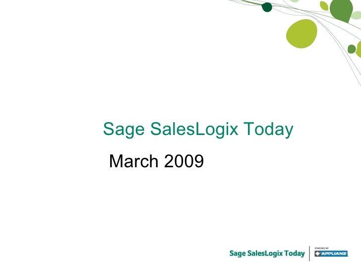 Sage SalesLogix Today