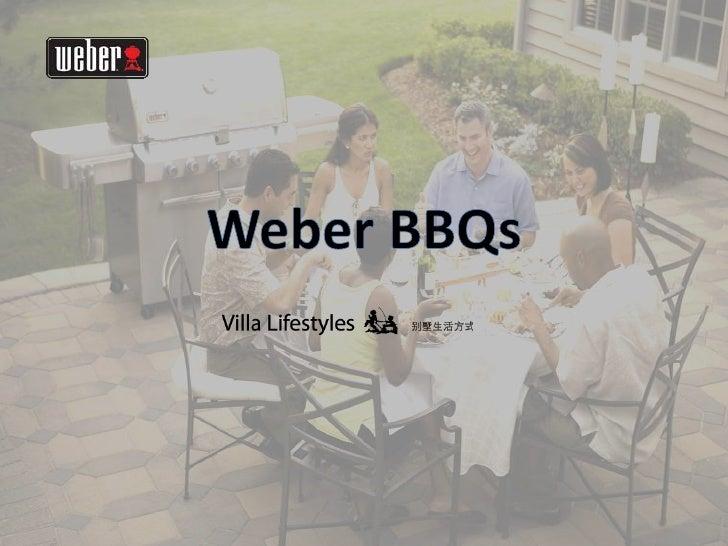 Weber BBQ in Beijing, Shanghai and Shenzhen
