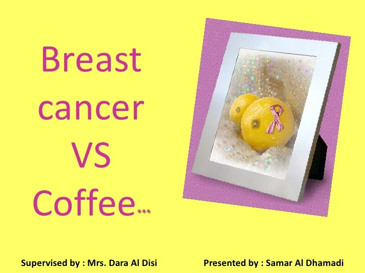 Breast Cancer VS Coffee
