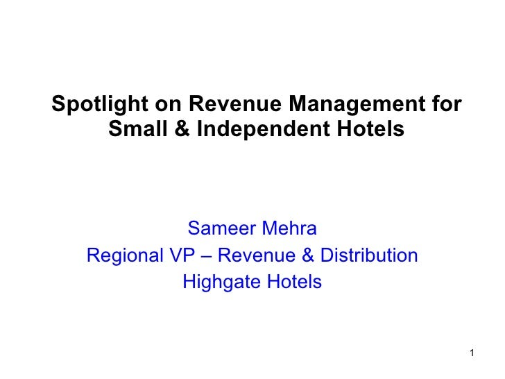 Spot Light on Revenue Management for Small & Independent Hotels