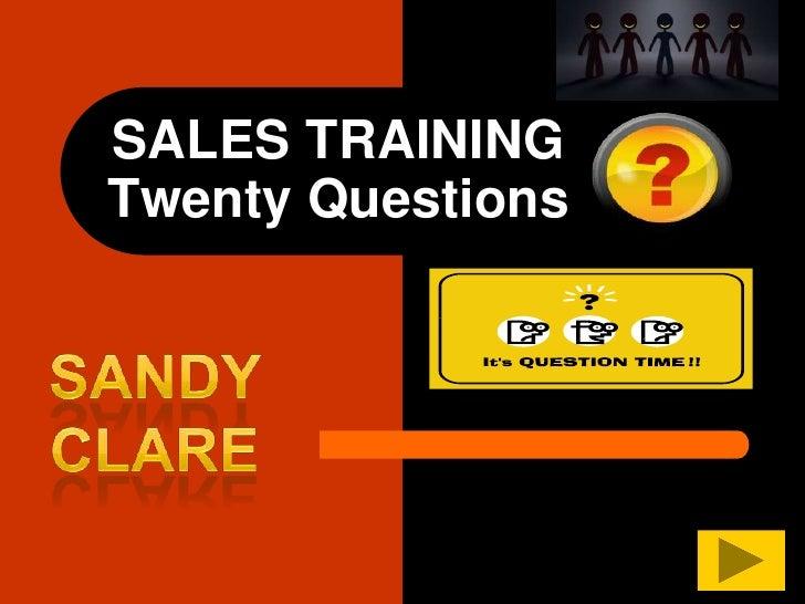 SALES TRAINING Twenty Questions