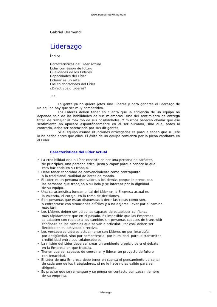 www.estoesmarketing.com            Gabriel Olamendi           Liderazgo        Índice         Características del Líder ac...