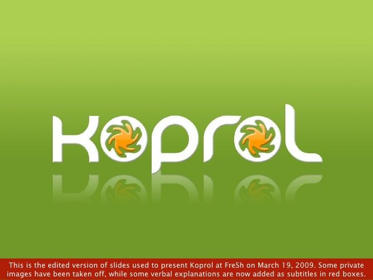 Koprol at FreSh