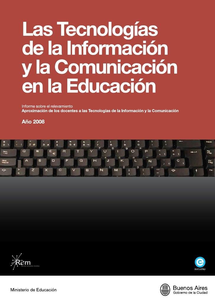 Aproximación de los Docentes a las Tecnologías de la Información y la Comunicación - CABA
