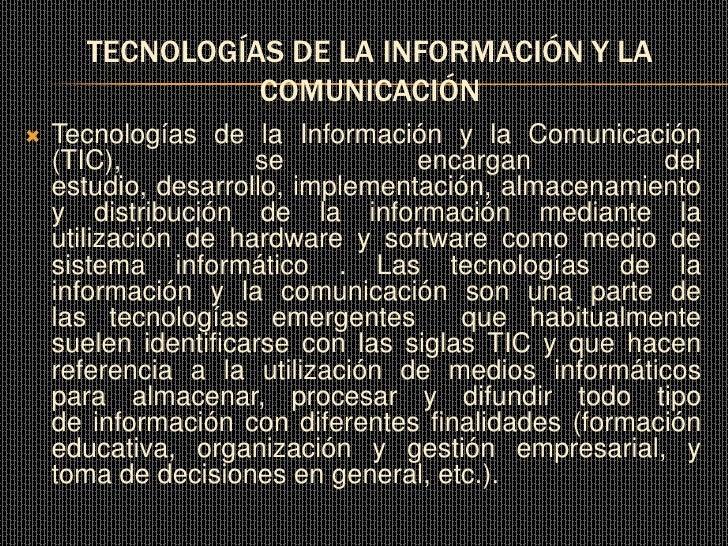 TECNOLOGÍAS DE LA INFORMACIÓN Y LA                 COMUNICACIÓN     Tecnologías de la Información y la Comunicación      ...