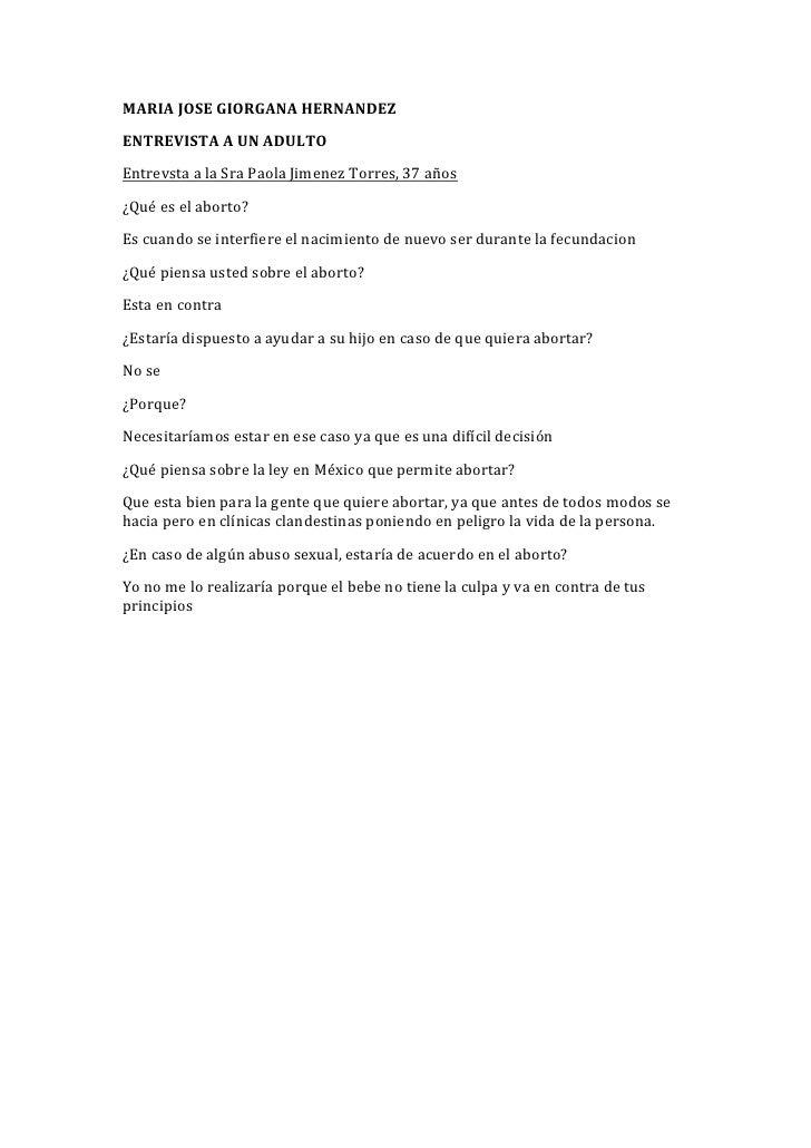 MARIA JOSE GIORGANA HERNANDEZ<br />ENTREVISTA A UN ADULTO<br />Entrevsta a la Sra Paola Jimenez Torres, 37 años<br />¿Qué ...