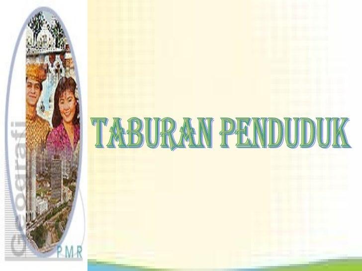 TABURAN PENDUDUK MALAYSIA
