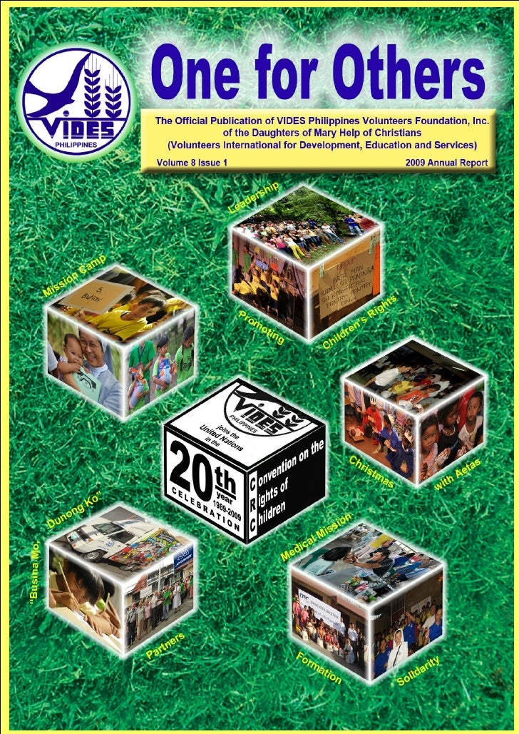 E         ditorial      The year 2009 brought several CHANGES & CHALLENGES for VIDES Philippines and its volunteers.      ...