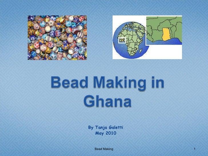 Bead Making In Ghana