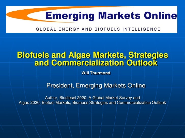 Introduction slide 2   Biofuels and Algae Markets, Strategies     and Commercialization Outlook                           ...