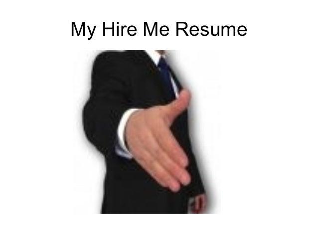 My Hire Me Resume