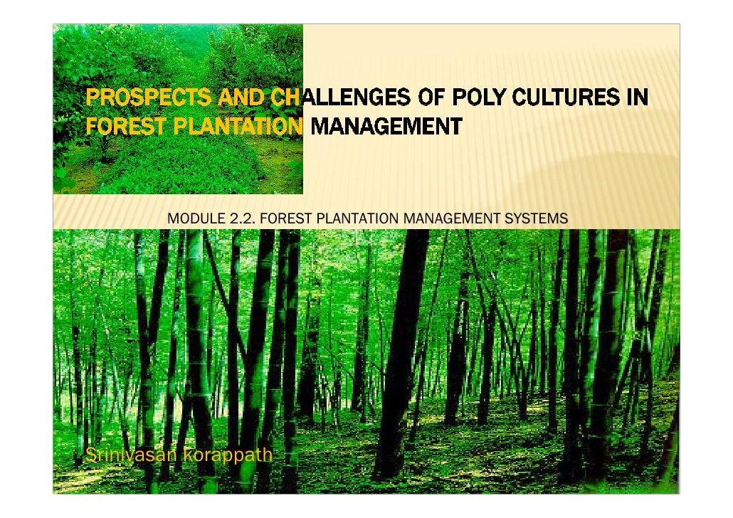 MODULE 2.2. FOREST PLANTATION MANAGEMENT SYSTEMS     Srinivasan korappat