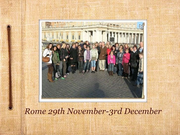 Rome 29th November-3rd December