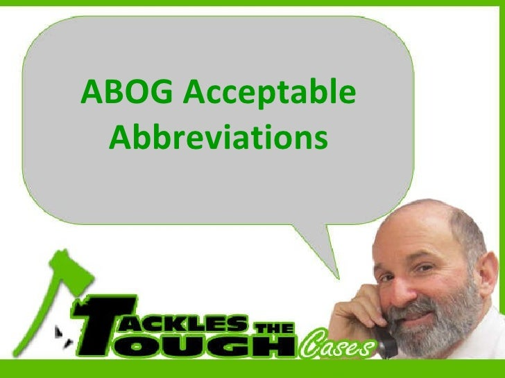 ABOG Acceptable Abreviations for the OBGYN Oral Boards