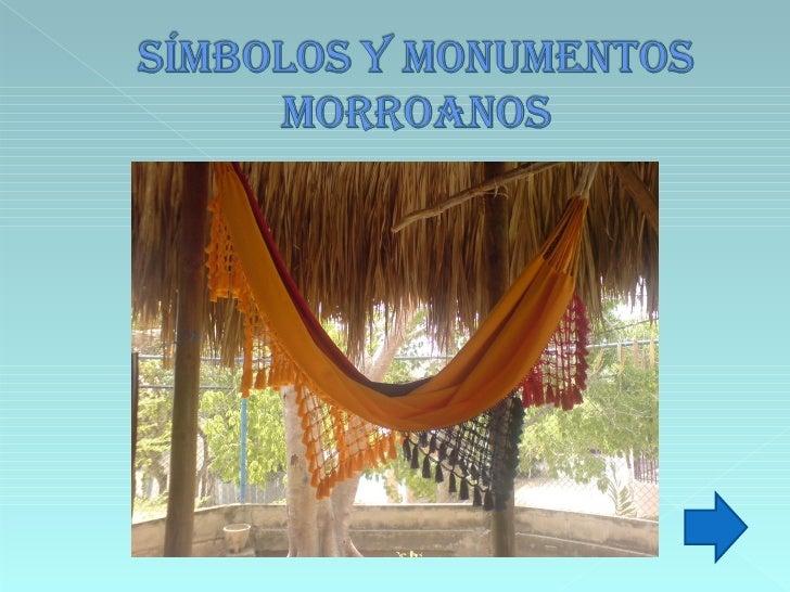SINBOLOS Y MONUMENTOS MORROANOS